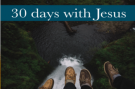 30 Days With Jesus - Part 4 Image