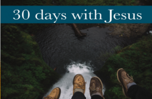 30 Days With Jesus