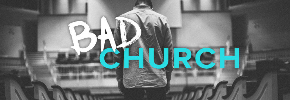 Bad Church